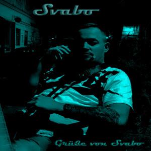 Album Grüße Von Svabo (Explicit) from Toni der Assi