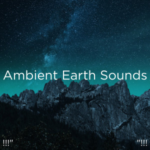 """BodyHI的專輯!!!"""" Ambient Earth Sounds """"!!!"""