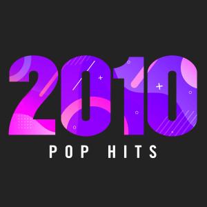 Various Artists的專輯2010 Pop Hits