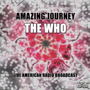The Who的專輯Amazing Journey (Live)