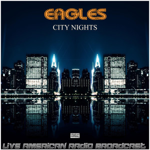 Album City Nights from Eagles