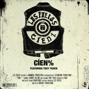 Album Cíen % (feat. Tony Touch) - Single from Los Poetas