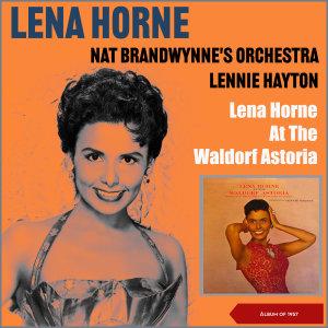 Album Lena Horne at the Waldorf Astoria (Album of 1957) from Lennie Hayton