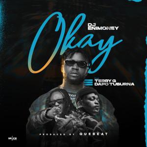 Album Okay from Dj Enimoney
