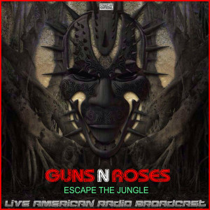 Album Escape The Jungle (Live) from Guns N' Roses