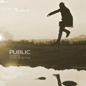 Public的專輯Cinema/Tutte le donne