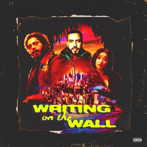 Writing on the Wall [Explicit Version]