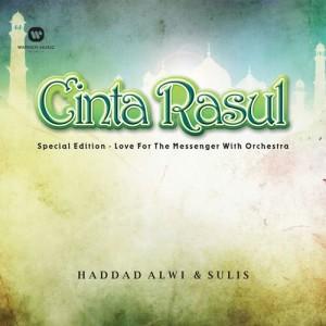 Cinta Rasul Special Edition - Love For The Messenger with Orchestra dari Haddad Alwi
