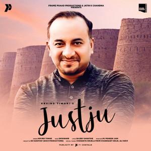 Album Justju from Arvind Tiwari