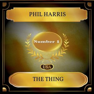 Album The Thing from Phil Harris