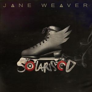 Album Solarised from Jane Weaver