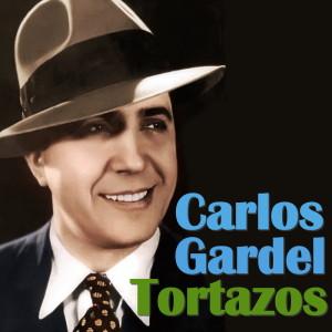 Carlos Gardel的專輯Tortazos