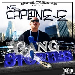 Hi-Power Collectables Presents: Mr. Capone-E's Gang Stories (Explicit)