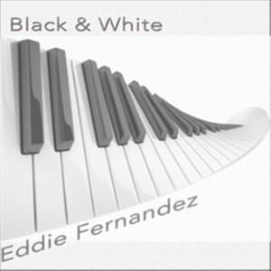 Album Black & White from Eddie Fernandez