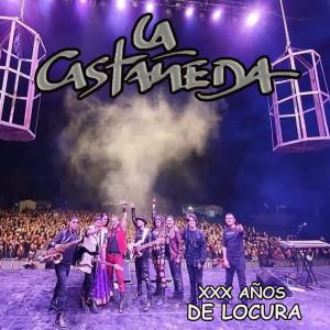 Album XXX Años De Locura from La Castañeda