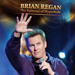Album The Epitome of Hyperbole from Brian Regan