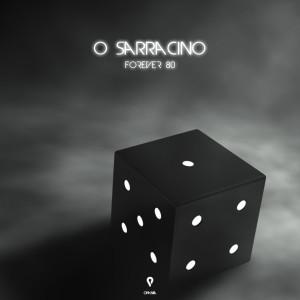 Album O Sarracino from Forever 80