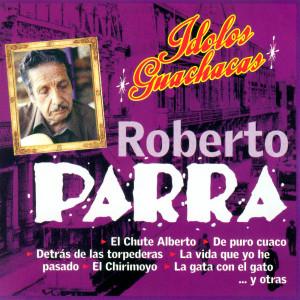 El Chute Alberto/Las Gatas Con Permanente 2006 Roberto Parra