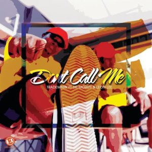 Album Don't Call Me from Trademark SA