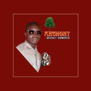 Album The Secret Admirer from Anthony B.