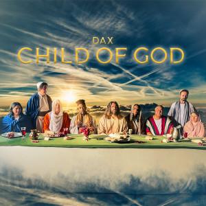 Child of God dari Dax