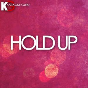 Karaoke Guru的專輯Hold Up (Originally Performed by Beyonce)