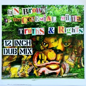 Album Truths & Rights (12 Inch Dub Mix) (Copy) from Ian Brown