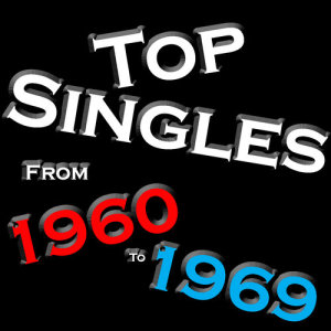 Album Top Singles From - 1960 - 1969 from Various Artists