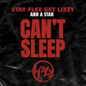 Album Can't Sleep from Stay Flee Get Lizzy