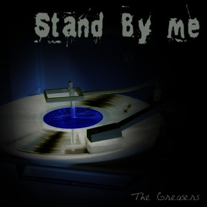 Album Stand By Me from The Greasers