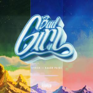 Bad Girl (Explicit) dari Kaash Paige