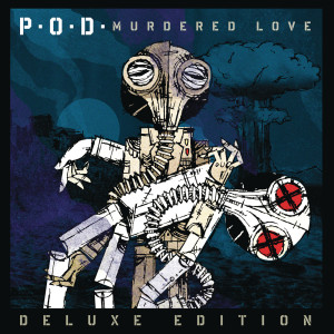 Album Murdered Love from P.O.D.