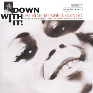 Down With It 2005 Blue Mitchell