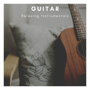 Album Guitar Relaxing Instrumentals from Guitar Instrumentals