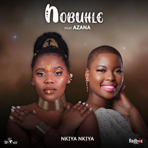 Album Nkiya Nkiya Single from Nobuhle