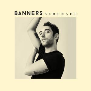 Banners的專輯Serenade