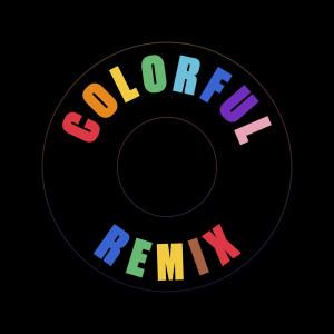 Colorful (Remix) dari SHAED