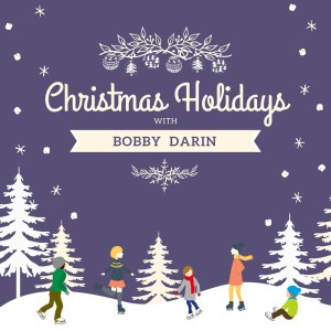 Album Christmas Holidays with Bobby Darin from Bobby Darin