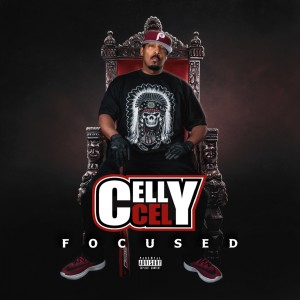 Album Focused (Explicit) from Celly Cel