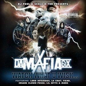 Album Watch What U Wish... from Da Mafia 6ix