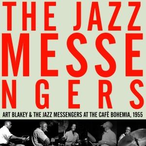 Album Art Blakey & the Jazz Messengers at the Cafè Bohemia, 1955 from Art Blakey