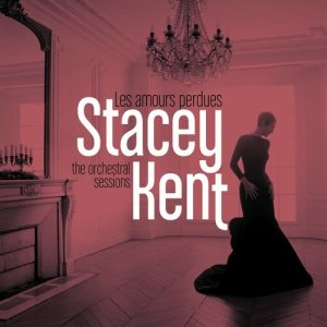 Stacey Kent的專輯Les amours perdues