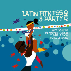Album Latin Fitness & Party Only from The Latin all-stars