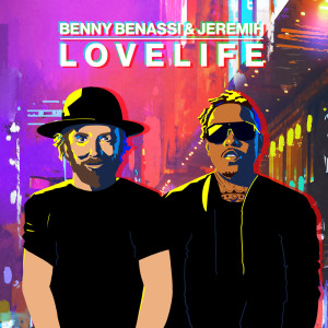 Listen to LOVELIFE song with lyrics from Benny Benassi
