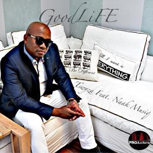 Album Good Life from Tswyza