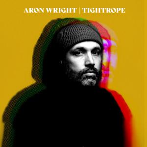 Album Tightrope from Aron Wright