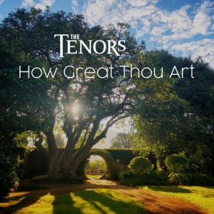 Album How Great Thou Art from The Tenors