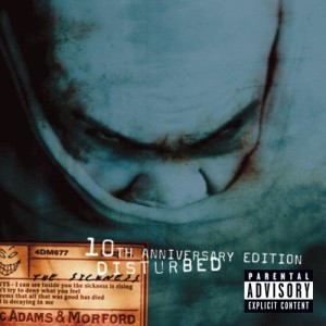The Sickness (10th Anniversary Edition) (Explicit)