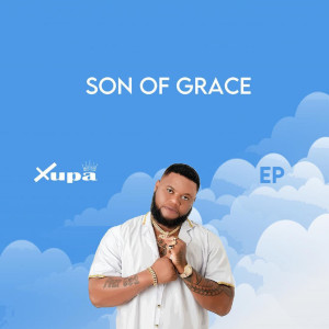 Album Son Of Grace EP from Xupa