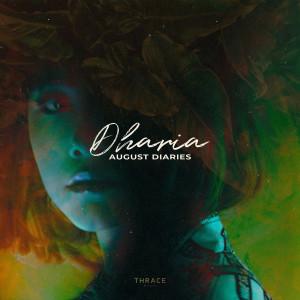 August Diaries dari DHARIA